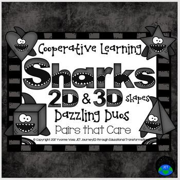 Cooperative Learning Dazzling Duos Pairs that Care Sharks 2D & 3D Shapes
