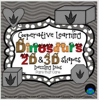 Cooperative Learning Dinosaurs 2D & 3D Shapes Dazzling Duos Pairs that Care