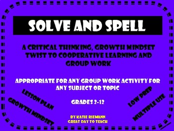 "Cooperative Learning/Growth Mindset ""Solve and Spell"""