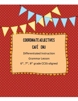 Coordinate Adjectives Differentiated Instruction