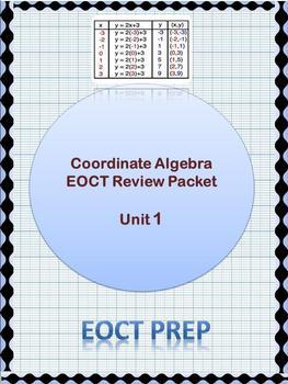 Coordinate Algebra EOCT Unit 1 Review Packet