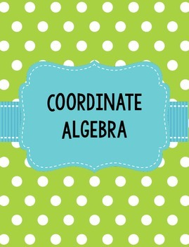 Coordinate Algebra Georgia GSE Standards and Units Teacher Binder
