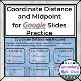 Coordinate Distance and Midpoint Google Drive Practice