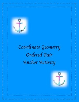 Coordinate Geometry Ordered Pair Nautical Anchor Activity