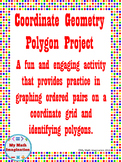 Coordinate Geometry Polygon Project - Graphing on a Coordinate Grid