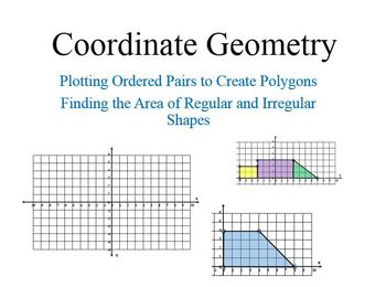Coordinate Geometry and Finding Area by Decomposing Shapes