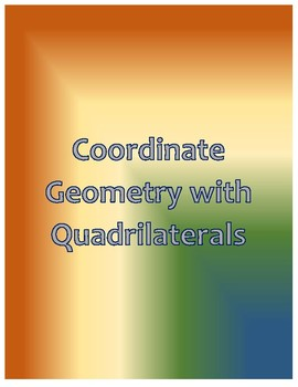 Coordinate Geometry with Quadrilaterals