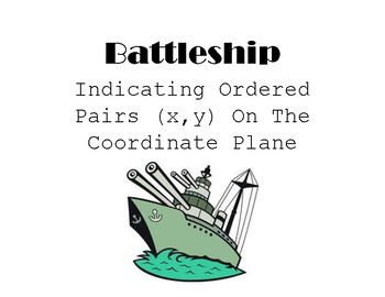 Coordinate Graphing: Battleship Game