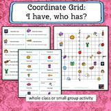 Coordinate Grid 4 Quadrant  I have who has