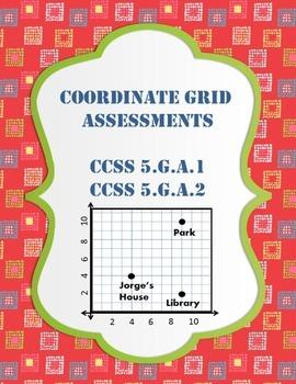 Geometry - Coordinate Grid Assessments