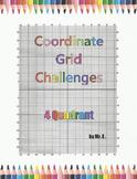 Coordinate Grid  Challenge - 4 Quadrant