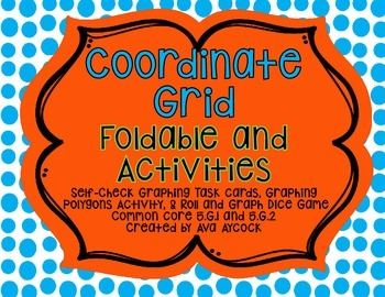 Coordinate Grid Interactive Notebook Foldable and Activities 5.G.1 and 5.G.2