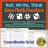 Coordinate Grid - Roll, Write, Think! - Dice Activity Math Skills Practice