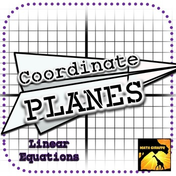 Coordinate PLANES: Paper Airplanes from Graphing Linear Equations