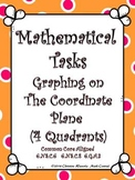 Coordinate Plane (4 Quad): Mathematical Tasks Graphing on the Coordinate Plane