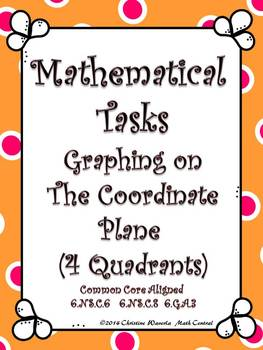 Coordinate Plane (4 Quad): Mathematical Tasks Graphing on