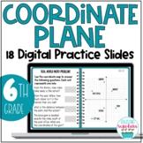Coordinate Plane Digital Practice 6th Grade Google Distanc