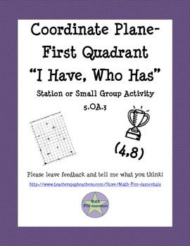 Coordinate Plane- First Quadrant- I Have, Who Has