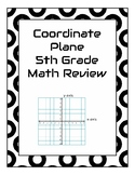 Coordinate Plane Game - 5th Grade Math Review for PARCC, MAP, EOC, etc.