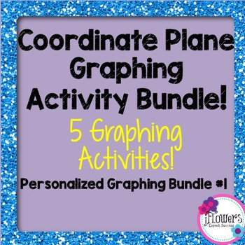Coordinate Plane Graphing Activity Bundle! Personalized 5 pack #1