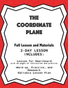 Coordinate Plane: Lesson Plan, Smartboard Lesson, & Worksheets