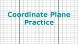Coordinate Plane Practice