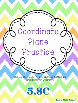 Coordinate Plane Practice 5.8C