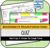 Coordinate Transformations QUIZ -Reflections, Translations