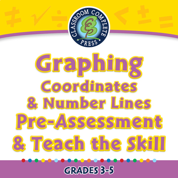 Algebra: Graphing Coordinates & Number Lines Pre-Assess & Teach NOTEBOOK Gr. 3-5