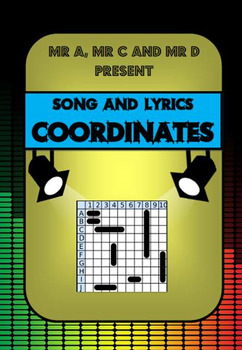 Coordinates Song by Mr A, Mr C and Mr D Present