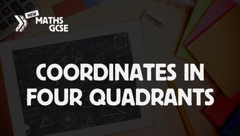 Coordinates in Four Quadrants - Complete Lesson