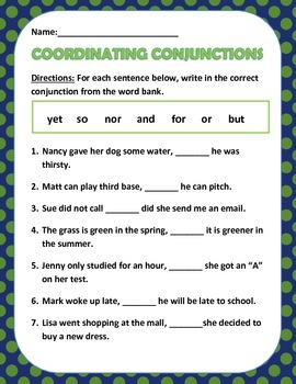 Coordinating Conjunctions - 3 pages: for, and, nor, but, or, yet, & so.