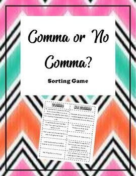 Coordinating Conjunctions- Comma or No Comma Mini-lesson and Game!