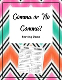 Comma or No Comma Mini-lesson and Sorting Game!