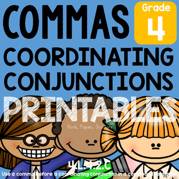 Coordinating Conjunctions & Commas L.4.2.C