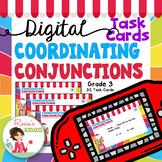 Coordinating Conjunctions Digital Task Cards