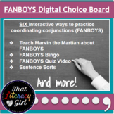 Coordinating Conjunctions (FANBOYS) Comma Choice Board