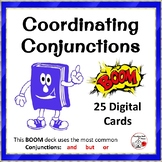 Coordinating Conjunctions ... Grammar: DIGITAL BOOM™Learning Internet Cards