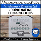 Coordinating Conjunctions Lesson 5 Day Unit Teach in 10 Mi
