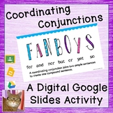 Coordinating Conjunctions - Paperless - Digital Google Les
