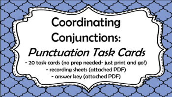 Coordinating Conjunctions: Punctuation Task Cards
