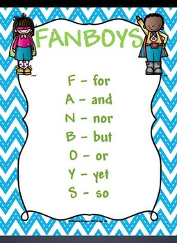 Coordinating Conjunctions and Compound Sentences - FANBOYS to the Rescue