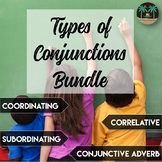 Conjunctions Bundle: Coordinating, Correlative, Subordinating, Conjunctive Adv.
