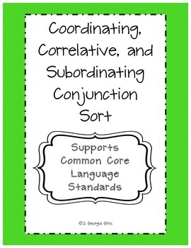 Coordinating, Correlative, and Subordinating Conjunction Sort Printable