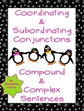 Coordinating & Subordinating Conjunctions - Compound & Complex Sentences CCSS