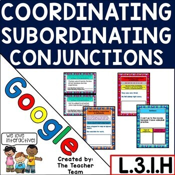 Coordinating and Subordinating Conjunctions Practice for Google Drive L.3.1.H