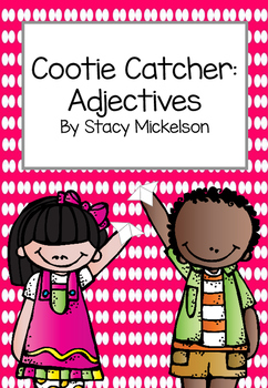 Cootie Catcher - Adjectives ~Updated & Expanded !~