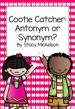 Cootie Catcher - Antonym or Synonym ~NEW!~
