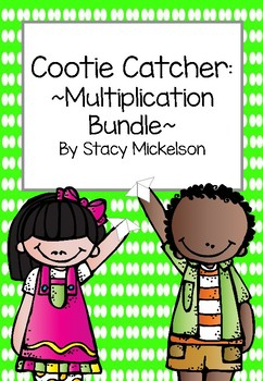 Cootie Catcher - Multiplication Bundle ~ Updated & Expanded!~