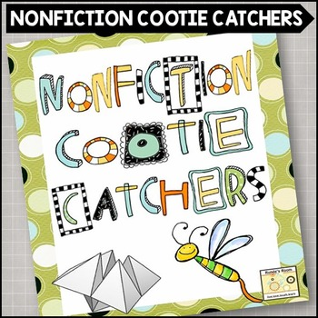 Nonfiction Comprehension Cootie Catchers